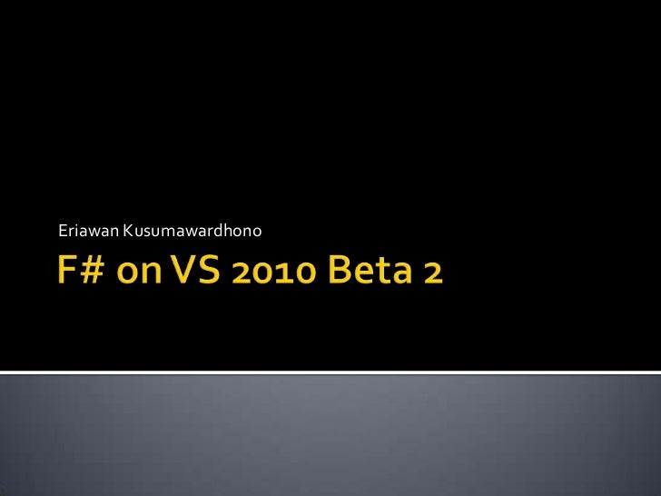 F sharp _vs2010_beta2