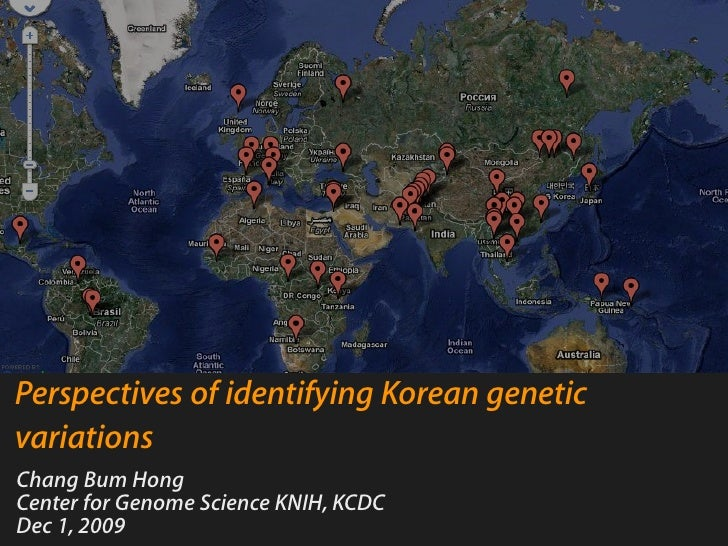 Perspectives of identifying Korean genetic variations Chang Bum Hong Center for Genome Science KNIH, KCDC Dec 1, 2009