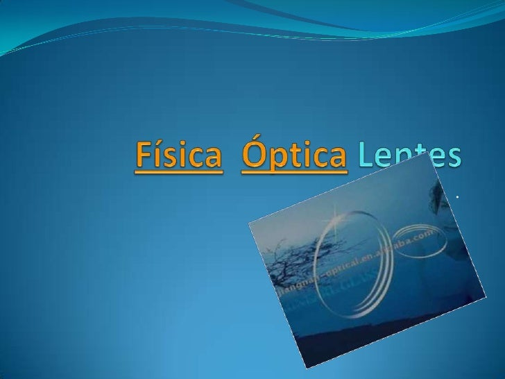 Física  óptica lentes