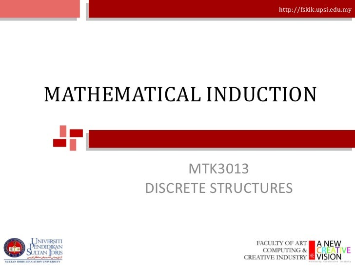 MATHEMATICAL INDUCTION MTK3013 DISCRETE STRUCTURES