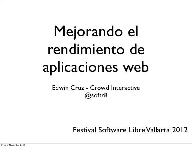 Mejorando el                          rendimiento de                         aplicaciones web                          Edw...