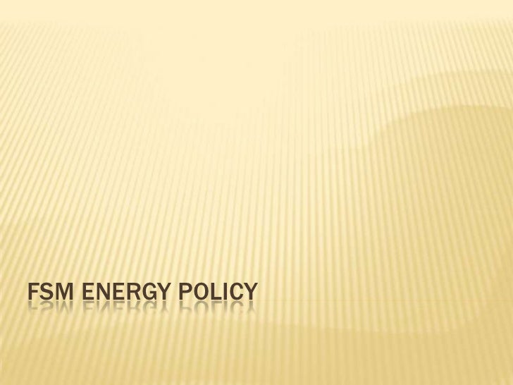 FSM ENERGY POLICY