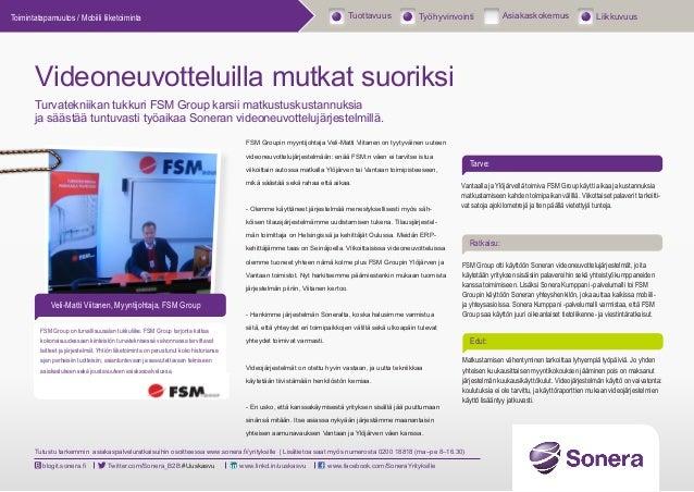 Videoneuvotteluilla mutkat suoriksi - FSM group asiakascase - Sonera