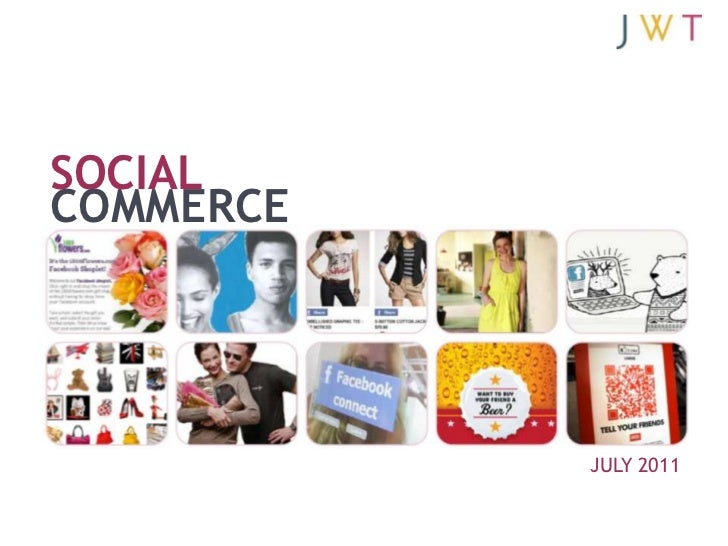 SOCIAL	COMMERCE <br />JULY 2011<br />