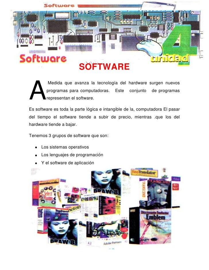 -681257-534036<br />SOFTWARE <br />A<br /> Medida que avanza la tecnología del hardware surgen nuevos programas para compu...