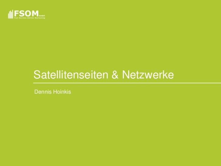 Satellitenseiten & NetzwerkeDennis Hoinkis