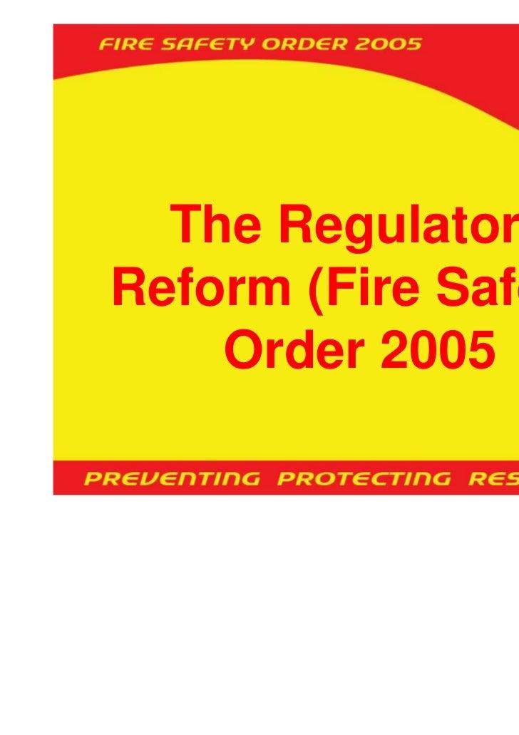 The RegulatoryReform (Fire Safety)    Order 2005