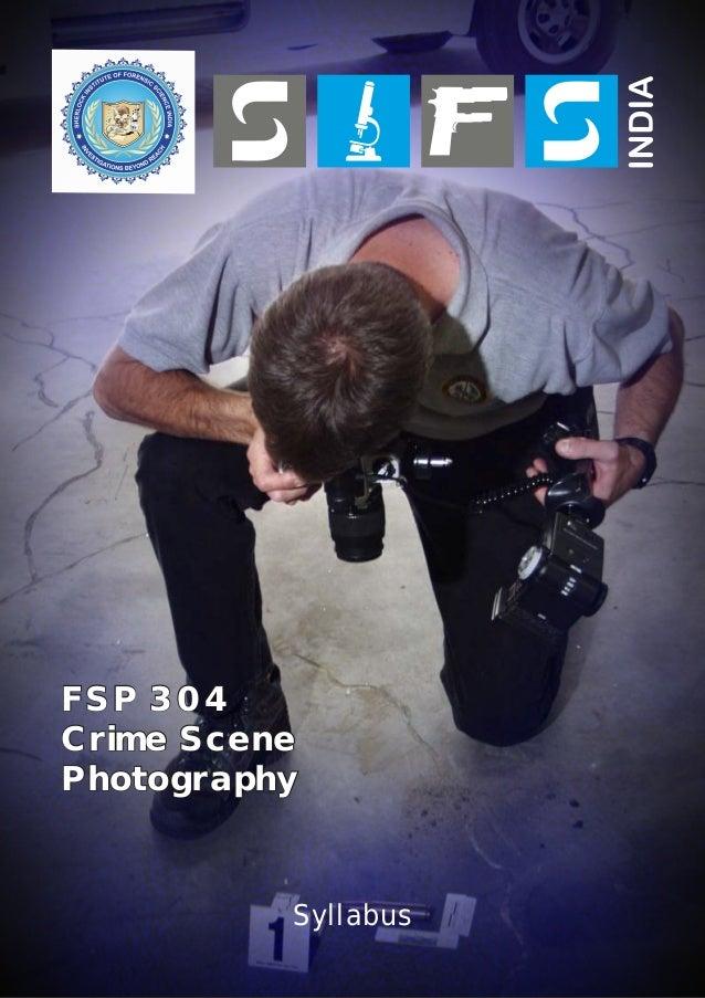 FSP 304 Crime Scene Photography  Syllabus