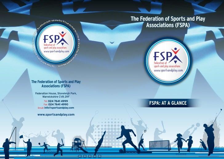 The FSPA at a Glance