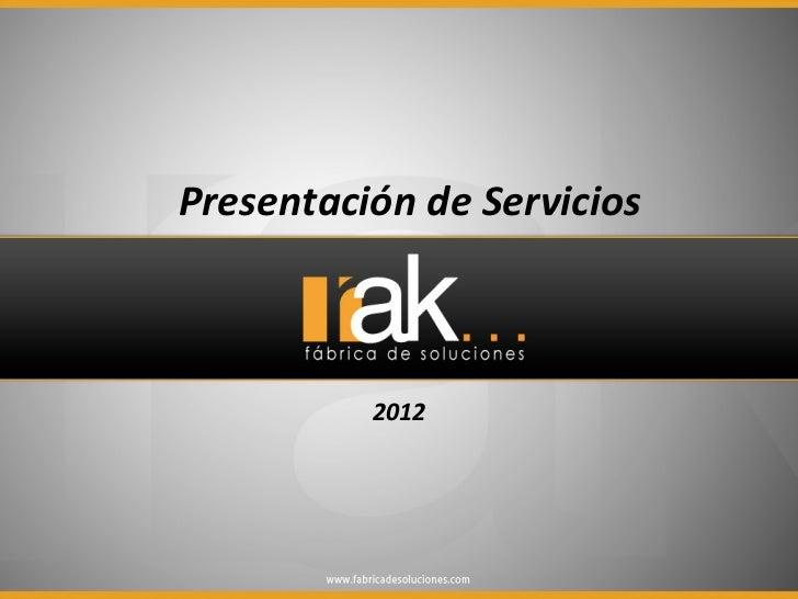 Fábrica de Soluciones Rak 2012