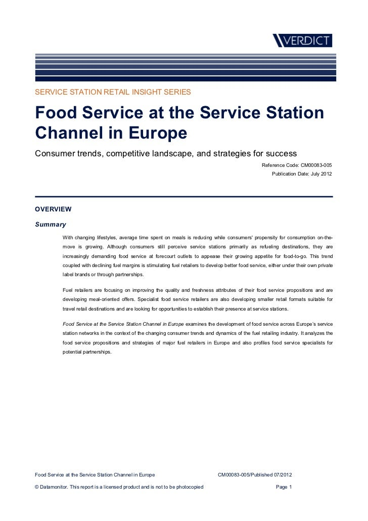 SERVICE STATION RETAIL INSIGHT SERIESFood Service at the Service StationChannel in EuropeConsumer trends, competitive land...