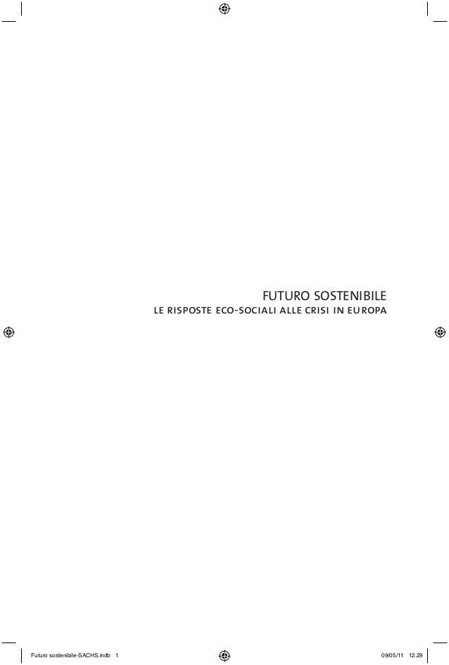 FUTURO SOSTENIBILE, 2011, Wuppertal Institut, Morosini, Sachs, libro