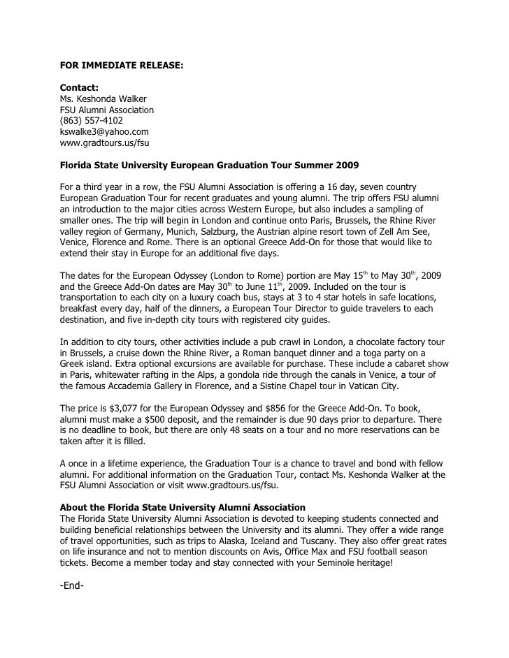 FOR IMMEDIATE RELEASE:  Contact: Ms. Keshonda Walker FSU Alumni Association (863) 557-4102 kswalke3@yahoo.com www.gradtour...