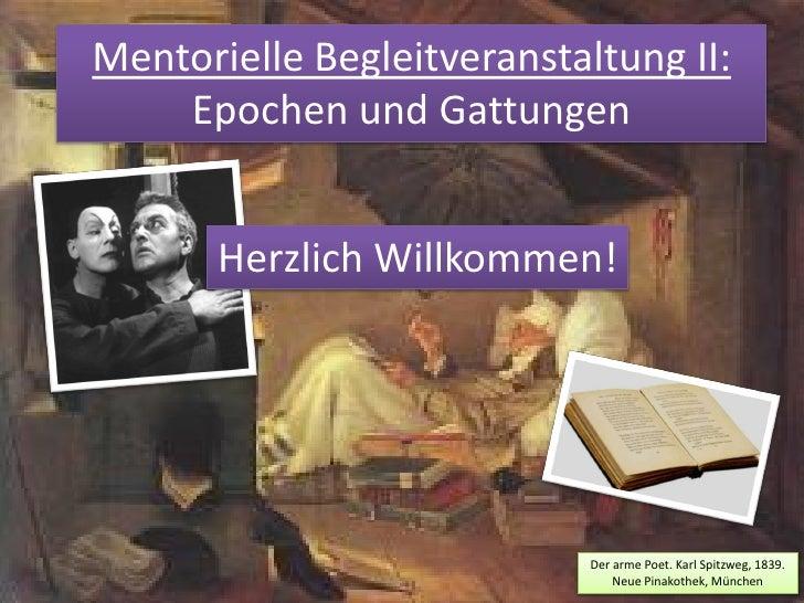 Mentorielle Begleitveranstaltung II:     Epochen und Gattungen          Herzlich Willkommen!                              ...