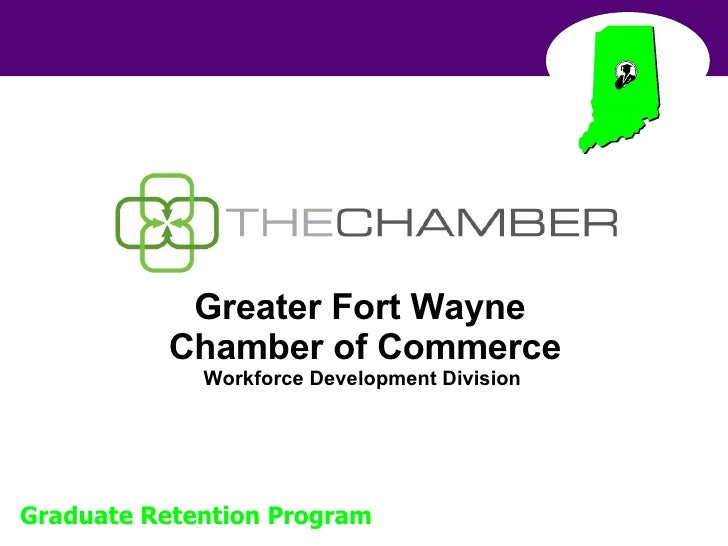 Greater Fort Wayne  Chamber of Commerce Workforce Development Division