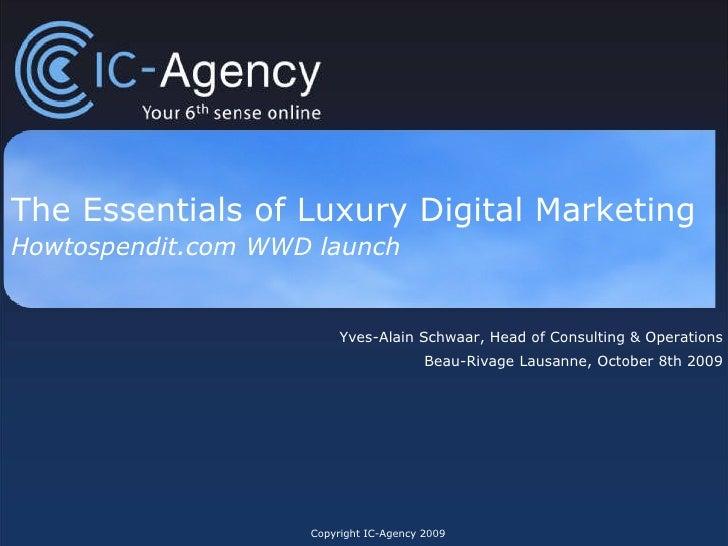 The Essentials of Luxury Digital Marketing  Howtospendit.com WWD launch  Yves-Alain Schwaar, Head of Consulting & Operatio...