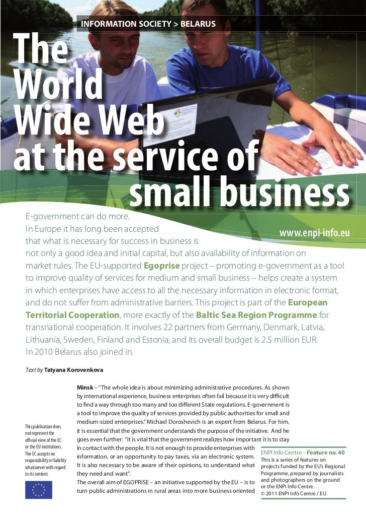 INFORMATION SOCIETY > BELARUSTheWorldWide Webat the service of        small businessE-government can do more.In Europe it ...