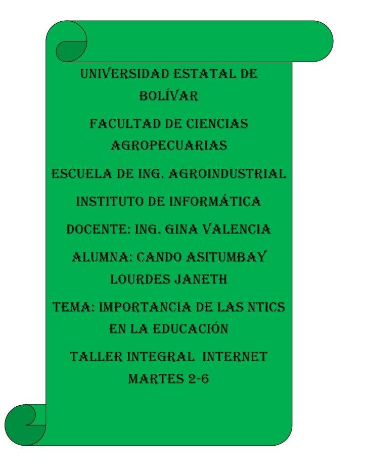 Universidad estatal de bolívarFacultad de ciencias agropecuariasEscuela de Ing. AgroindustrialInstituto de informáticaDoce...