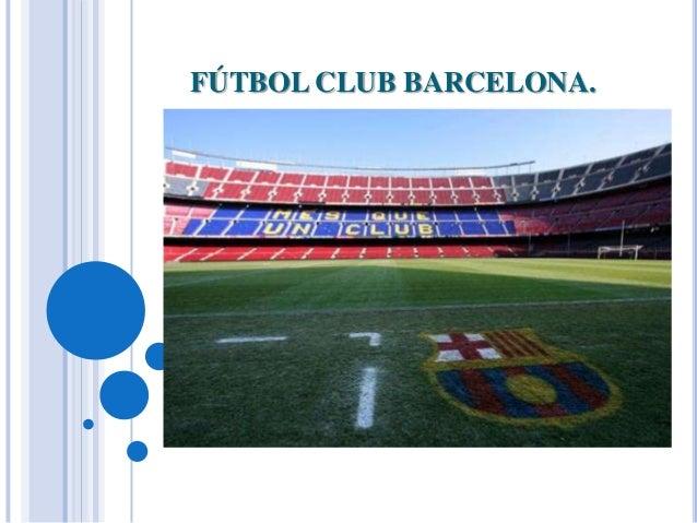 FÚTBOL CLUB BARCELONA.