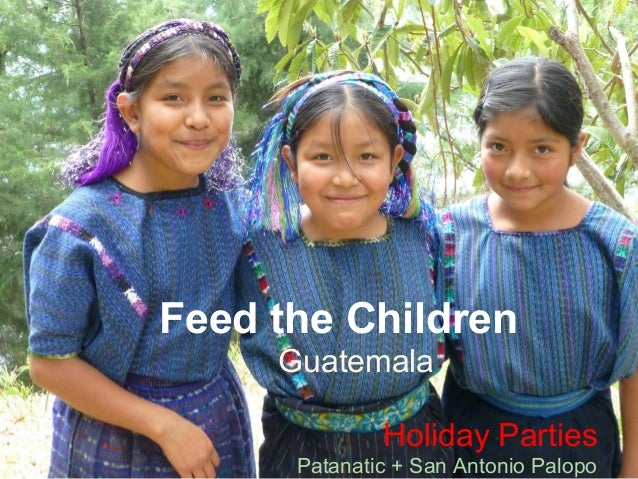 Feed the Children's parties in Guatemala DEC 2012
