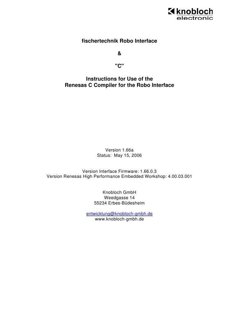 Instructions for Use of the Renesas C Compiler for the Robo Interface