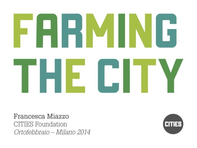 Farming the city a Ortofebbraio Milano 08/02/2014
