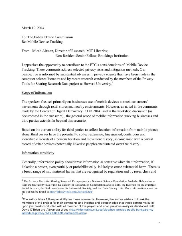 1 March 19, 2014 To: The Federal Trade Commission Re: Mobile Device Tracking From: Micah Altman, Director of Research, MIT...