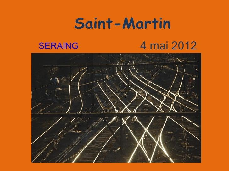 Saint-MartinSERAING       4 mai 2012