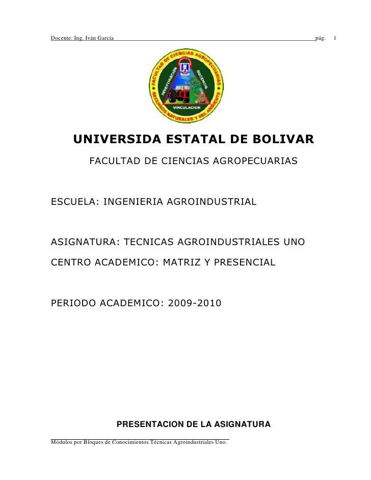2057400114300<br />UNIVERSIDA ESTATAL DE BOLIVAR<br />FACULTAD DE CIENCIAS AGROPECUARIAS<br />ESCUELA: INGENIERIA AGROINDU...