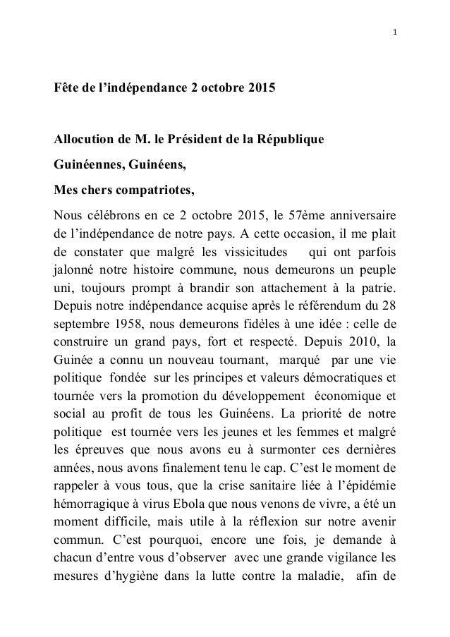 1 Fête de l'indépendance 2 octobre 2015 Allocution de M. le Président de la République Guinéennes, Guinéens, Mes chers com...