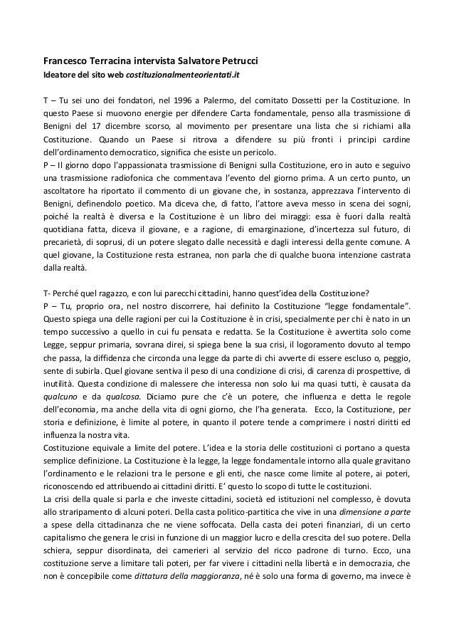 Francesco Terracina intervista Salvatore PetrucciIdeatore del sito web costituzionalmenteorientati.itT – Tu sei uno dei fo...