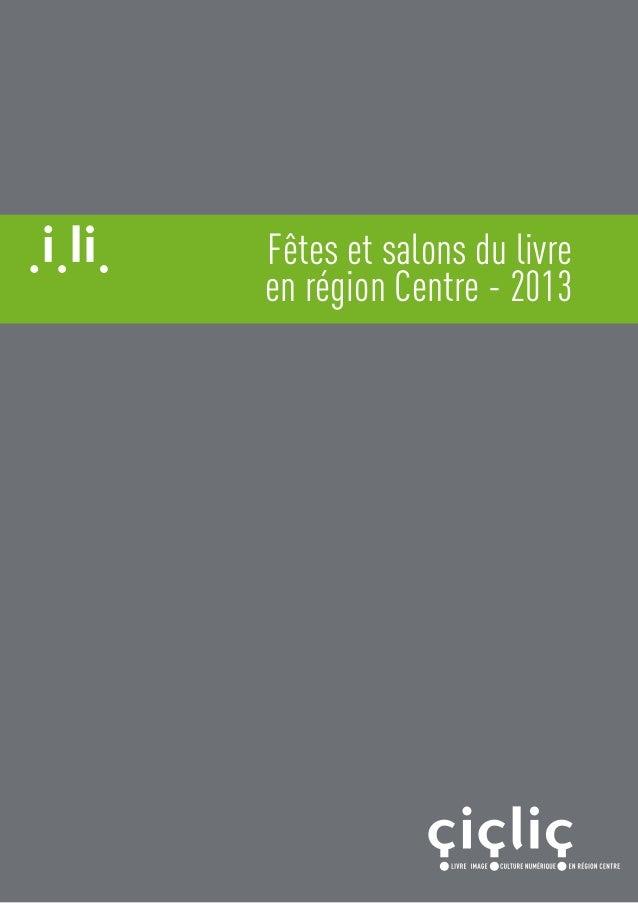 Fêtes et salons du livreen région Centre - 2013