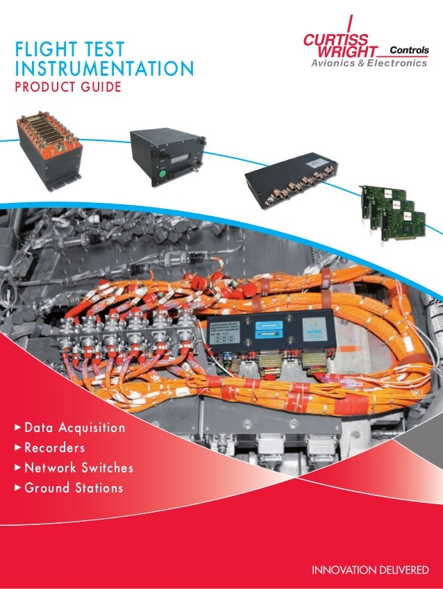 FLIGHT TESTINSTRUMENTATIONPRODUCT GUIDE Data Acquisition Recorders Network Switches Ground Stations