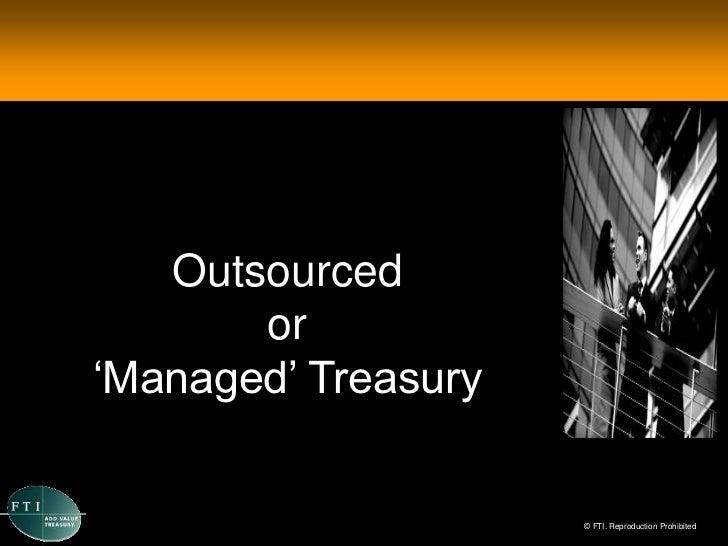 FTI Managed Treasury