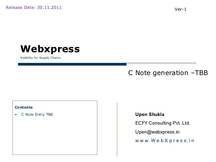 Release Date: 30.11.2011                                  Ver-1       Webxpress       Visibility for Supply Chains        ...