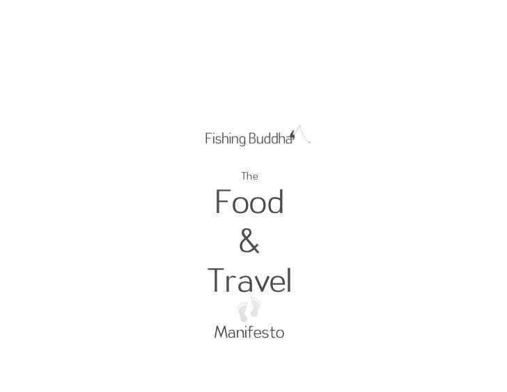 The Food & Travel Mainfesto