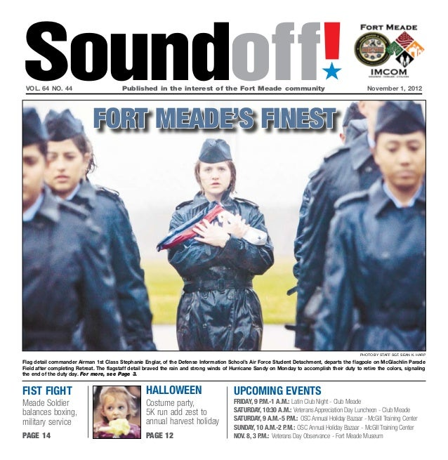 Soundoff! vol. 64 no. 44                          Published in the interest of the Fort Meade communityNovember 1, 2012 ...
