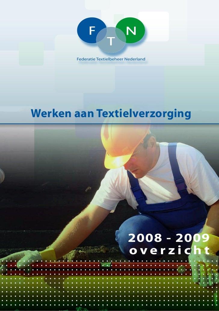 Werken aan Textielverzorging                2008 - 2009                overzicht