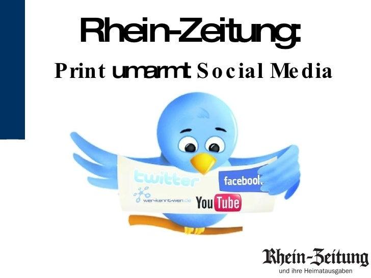 Rhein-Zeitung:   Print  umarmt   Social Media