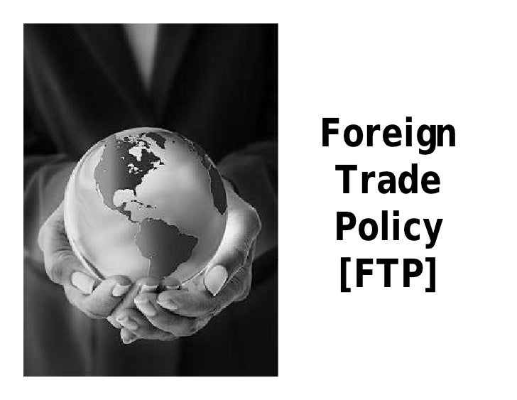 Foreign Trade Policy [FTP]
