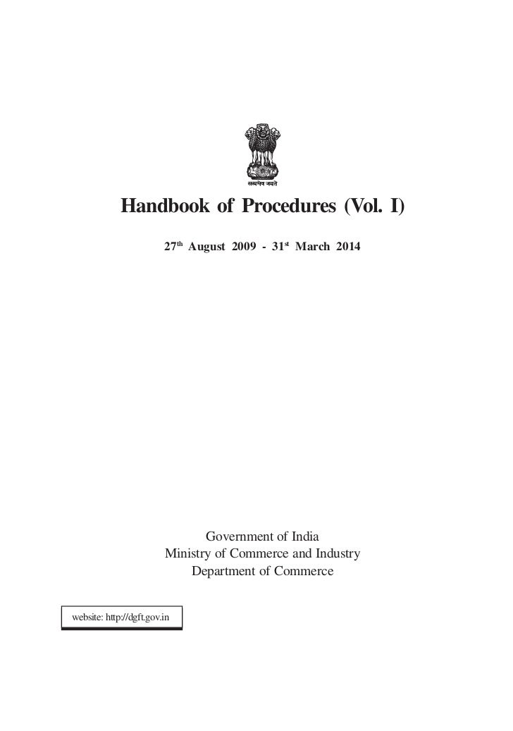Handbook of Procedures (Vol. I)                         27th August 2009 - 31st March 2014                                ...