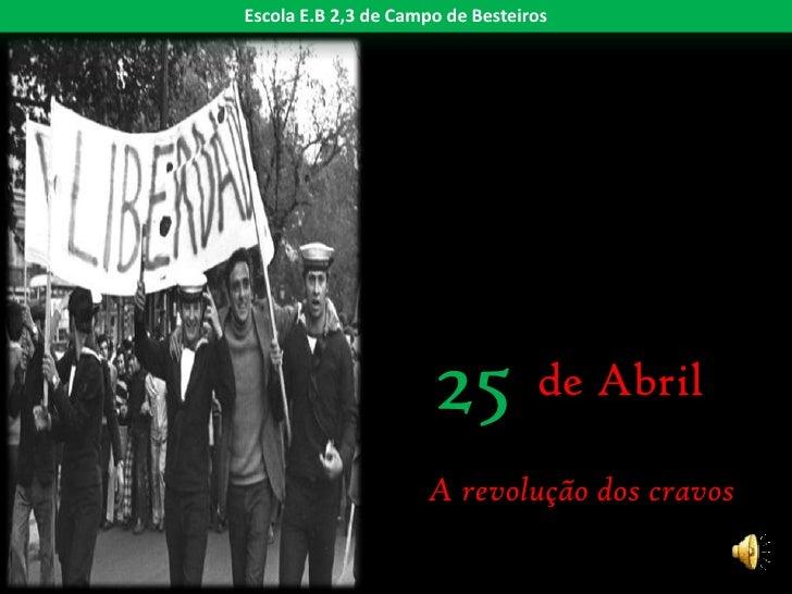 A Revolução de 25 de Abril de 1974