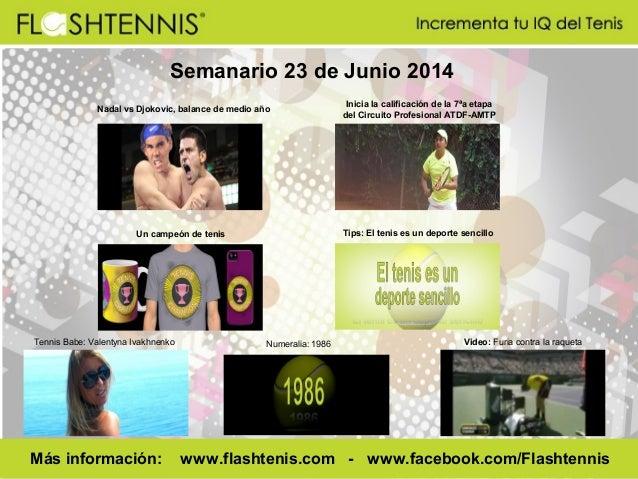 Flashtennis Semanario 23 junio 2014