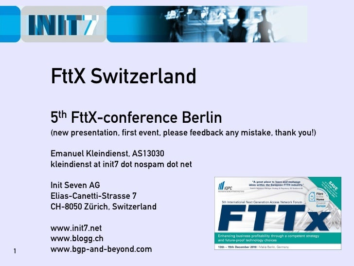 FTTX conferece Berlin December 2010 - Slides by Emanuel Kleindienst (5th International Next Generation Access Network Forum - FTTx)
