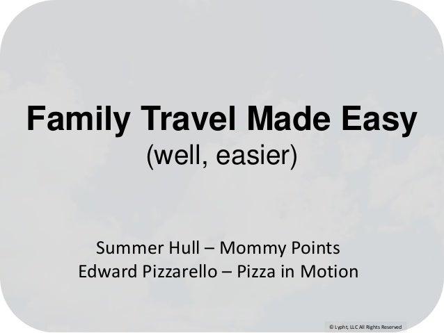 Frequent Traveler University Family Travel Presentation