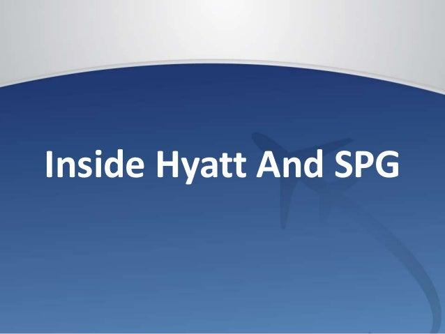 Inside Hyatt And SPG