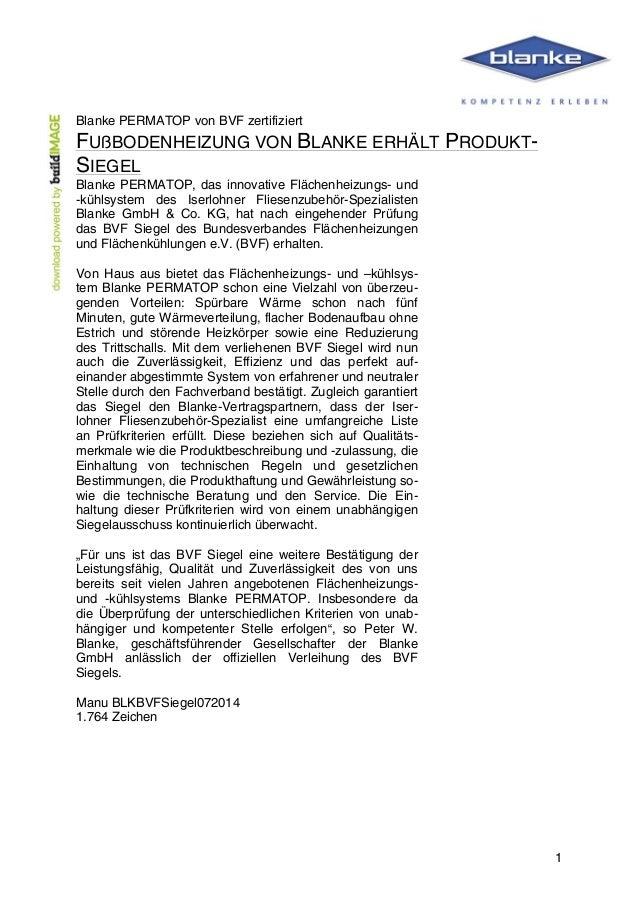 1 Blanke PERMATOP von BVF zertifiziert FUßBODENHEIZUNG VON BLANKE ERHÄLT PRODUKT- SIEGEL Blanke PERMATOP, das innov...