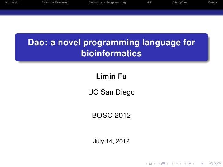 L Fu - Dao: a novel programming language for bioinformatics