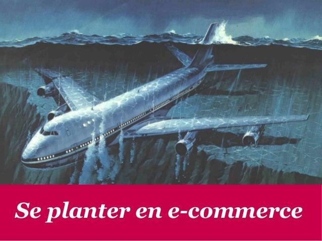 Se planter en e-commerce