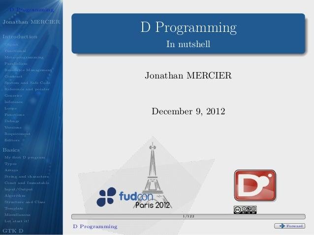 D Programming                            .Jonathan MERCIERIntroduction                                        D Programmin...